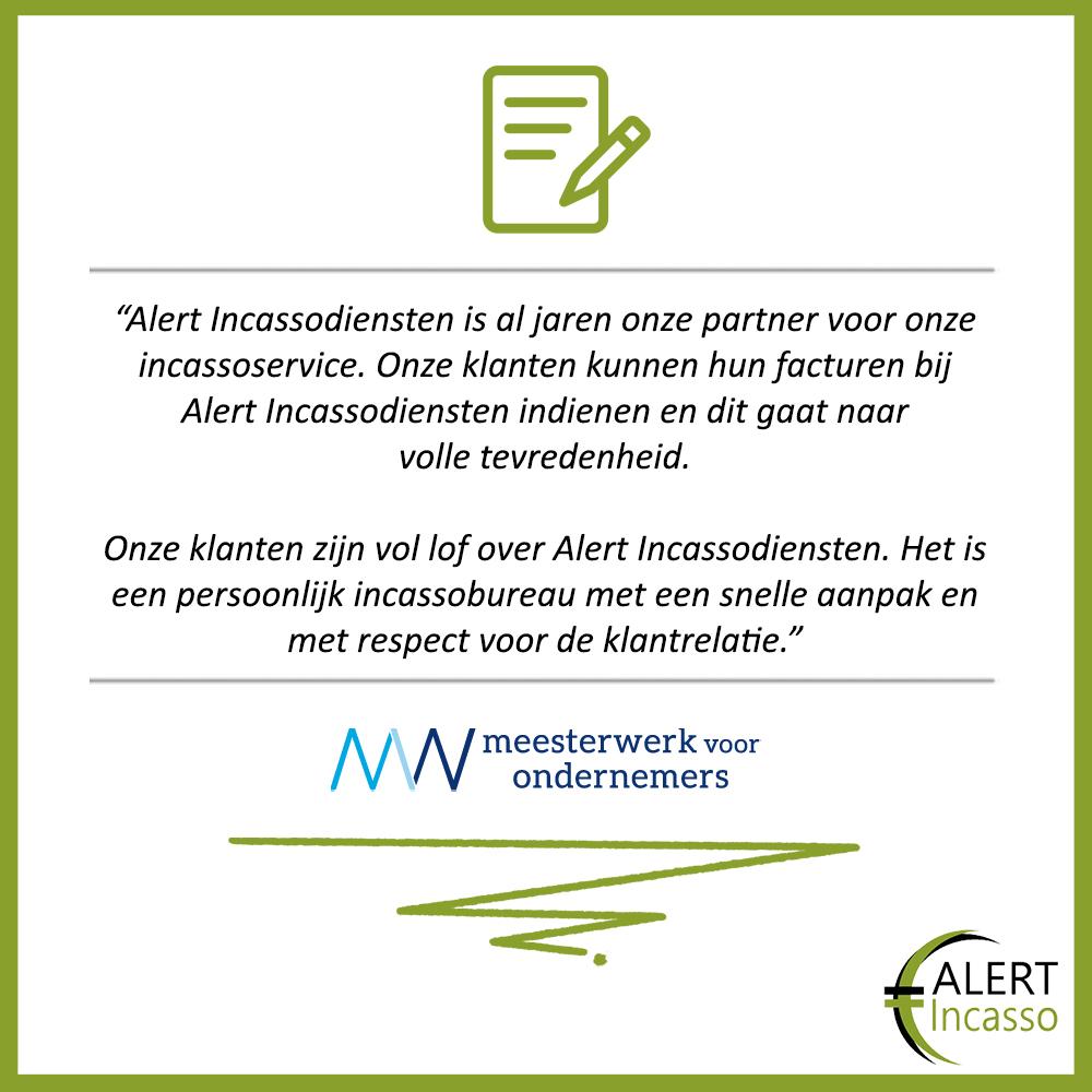 Referenties-Alert-Incassodiensten-Incassobureau-Meesterwerk voor Ondernemers